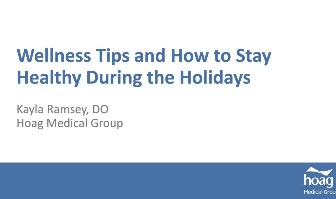 Hoag, CUSD webinar shares tips for optimal health during holidays
